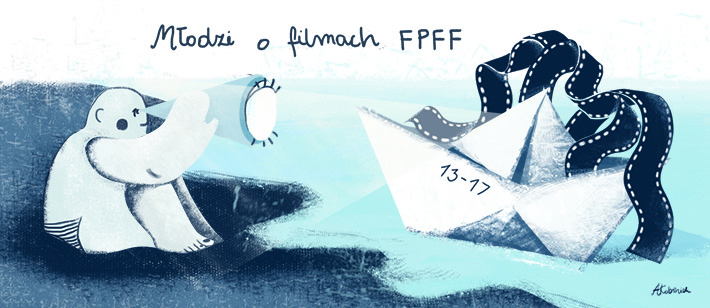 """Młodzież o polskim filmie. Najlepsze prace z konkursu """"Młodzi o FPFF"""" opublikowane!"""