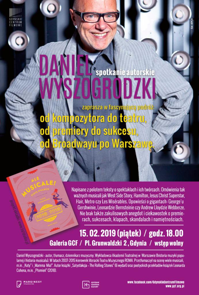 Daniel Wyszogrodzki: ALE MUSICALE! Spotkanie autorskie w Galerii GCF