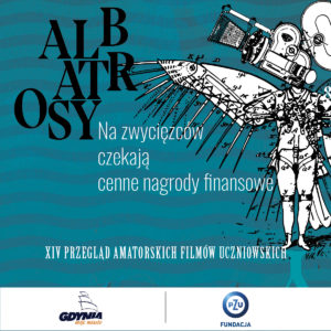 Ostatni dzień rekrutacji na XIV Przegląd Amatorskich Filmów Uczniowskich Albatrosy
